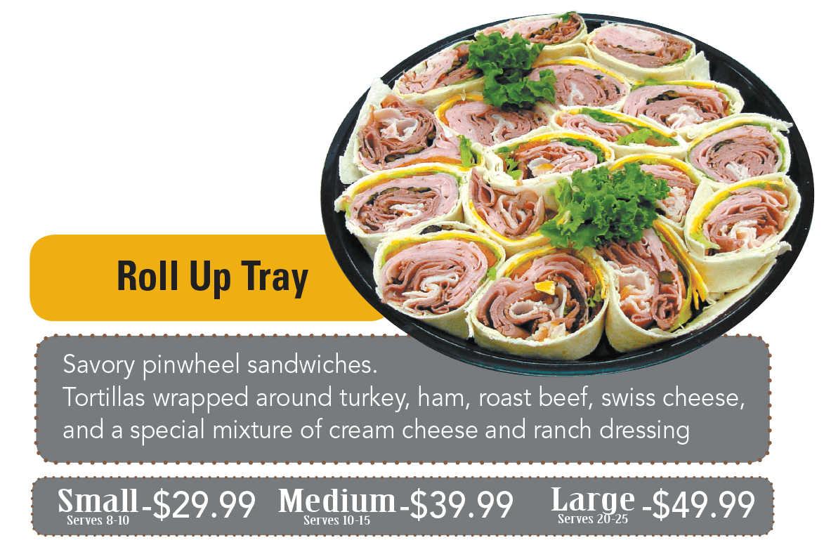 Savory pinwheel sandwiches. Tortillas wrapped around turkey, ham, roast beef, swiss cheese, and a special mixture of cream cheese and ranch dressing.